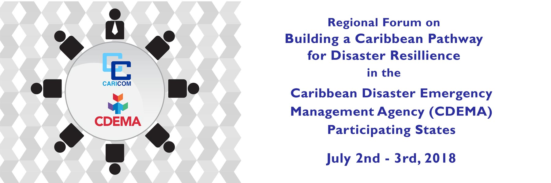Regional Forum on Building a Caribbean Pathway for Disaster Resilience in the CDEMA PS